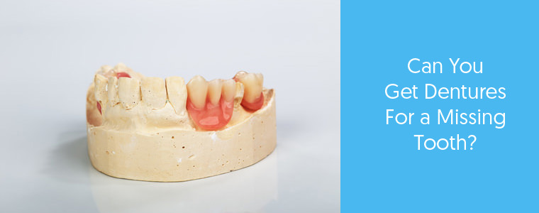 Can you get dentures for a missing tooth? Dental Aware feature image