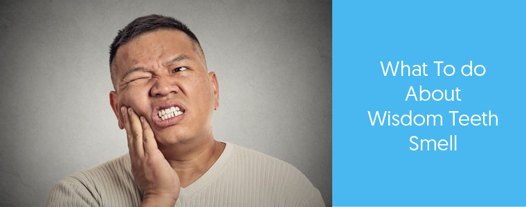 Wisdom Teeth Smell - What are the Causes? Dental Aware feature image