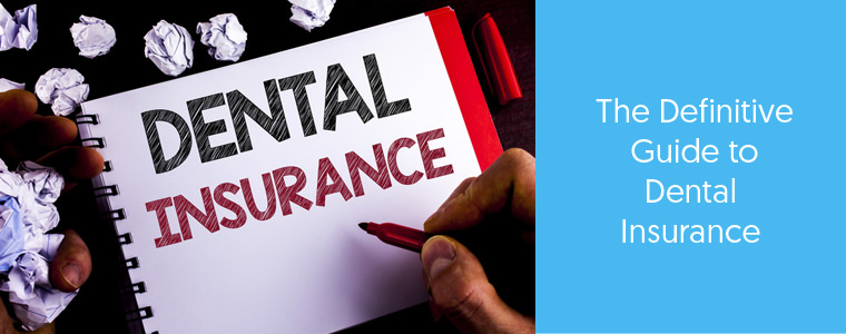 Dental Insurance - Guide