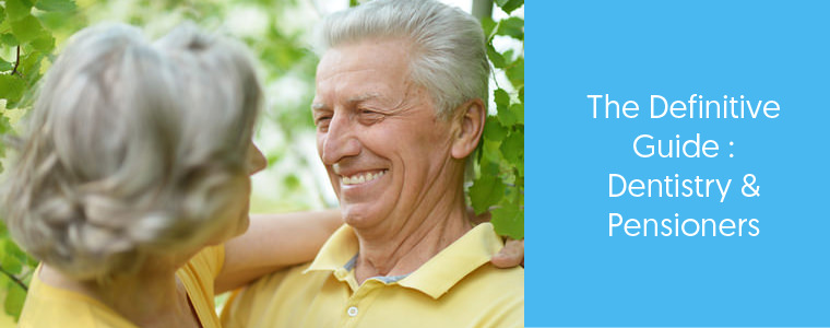 Dental Care for Pensioners